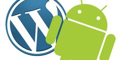 Wordpress é atualizado para o Android - Blog