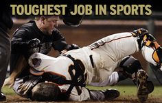 With everything catchers do over the course of a long, grueling season, it's the toughest job in sports.