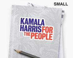 """This Kamala Harris sticker is the perfect way to show your pride for the California senator in her 2020 campaign for president! These red white and blue stickers say Harris's campaign slogan – """"Kamala Harris For The People"""". Campaign Slogans, Campaign Logo, Primary Election, Kamala Harris, Laptop Decal, Graphic Prints, Presidents, Red And White, Wave"""