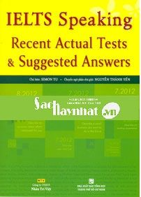 Ielts Speaking Recent Actual Tests & Suggested Answers | sachhaynhat…