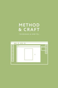Resources – Method & Craft