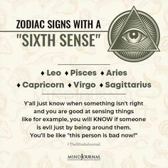 """Zodiac Signs With a """"Sixth Sense"""":- Leo, Pisces, Aries, Capricorn, Virgo, Sagittarius; Y'all just know when something isn't right and you are good at sensing things like for example, you will KNOW if someone is evil just by being around them. You'll be like """"this person is bad now!"""" #zodiactraits #astrology #horoscope #zodiacsign Zodiac Cusp, Zodiac Traits, Capricorn, Zodiac Funny, Zodiac Memes, Zodiac Elements, Saggitarius, 12 Zodiac Signs, Zodiac Symbols"""