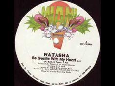Natasha-Be Gentle With My Heart (1987)
