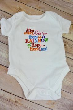 df7036aae5dde after every storm there is a rainbow of hope.... here i am. baby vest  embroidered with multicoloured wording. the perfect gift for a rainbow baby  following ...