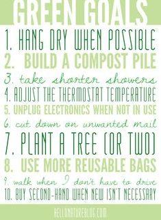 Green Goals   Eco Friendly Living #Gogreen #ecofriendly #goals #ColonyCares