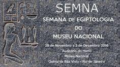 IV Semana de Egiptologia do Museu Nacional