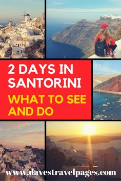 What to see and do with 2 days in Santorini. A guide to places to visit on the most beautiful of the Greek islands.