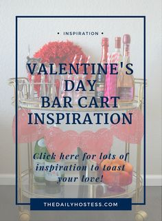 Get inspiration for a festive Valentine's Day bar cart by adding everything red and pink to your bar cart and mixing up a cocktail to share with your love.