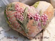 I ❤ crazy quilting . Stunning Heart Sachet Pin Cushion- Diane Knott, Cottage by the Pond. Shabby, Deco Rose, Stitch Crochet, Crazy Patchwork, Crazy Quilting, Patchwork Heart, Fabric Hearts, I Love Heart, Needle Book
