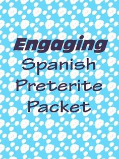 This is the ULTIMATE Preterite Packet to engage your students! This resource is aimed to raise student interest levels by using cooperative learning, bringing energy to your classroom and creating a fun learning environment. **Notes and practice for Spanish Activities, Writing Activities, Interactive Activities, Spanish Language Learning, Teaching Spanish, Grammar And Vocabulary, Grammar Review, Preterite Spanish, Spanish Expressions