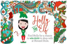 Find Holly for a chance to win $100 to shop at Howard Store! Daily Hints will be posted on our Facebook page. #FindHollyContest