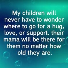 Love my Kids to death. My Children Quotes, Quotes For Kids, Great Quotes, Quotes To Live By, Quotes About Boys, Mommy Quotes, Son Quotes, Life Quotes, Child Quotes