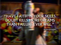 Doubt Kills More Dreams