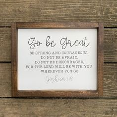 Joshua sign bible verse religious sign go be great Joshua 1 9, Graduation Quotes, Graduation Gifts, Graduation Bible Verses, Graduation Announcements, Best Friend Poems, Quotes To Live By, Me Quotes, Sign Quotes