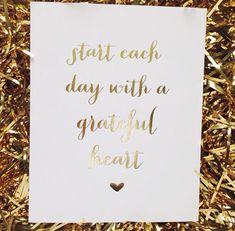Start Each Day With A Grateful Heart Gold Foil Poster Print | Shop Dandy LLC
