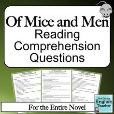 "61 different reading comprehension questions for John Steinbeck's novel, ""Of Mice and Men."" Questions for the entire novel."