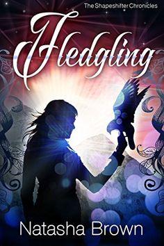 Fledgling (The Shapeshifter Chronicles Book 1) by Natasha... https://www.amazon.com/dp/B006XM426C/ref=cm_sw_r_pi_dp_x_IKjRxbCJRJ7PC