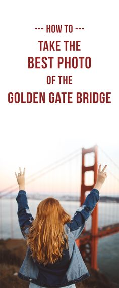 How to take the best photo of the Golden Gate Bridge! 7 secret spots to view the Golden Gate Bridge in San Francisco. Read here: http://whimsysoul.com/tips-golden-gate-bridge/ #sanfrancisco #GoldenGateBridge