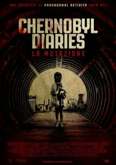 Chernobyl diaries: la mutazione - Original title: Chernobyl diaries - Directed by: Bradley Parker - Country: USA - Release date: 2012