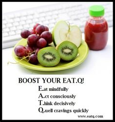 Learn how to boost your EatQ (your food smarts!) on www.eatq.com