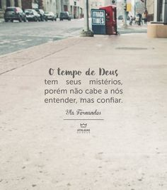 Atalaias de Deus                                                                                                                                                                                 Mais My Jesus, Jesus Christ, Portuguese Quotes, L Quotes, Memes Status, King Of My Heart, Jesus Loves You, Jesus Freak, Empowering Quotes