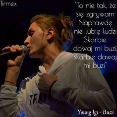 Young Igi - Buzi (2017) #youngigi #igi #rap #raperzy #rapper #cytat #cytaty #buzi #2017 Rap, Hot Boys, Hip Hop, Songs, Texts, Quotes, Pictures, Fictional Characters, Quote