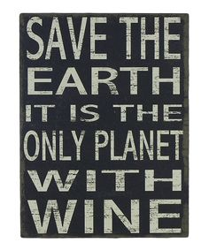 Only Planet With Wine Box Sign | zulily