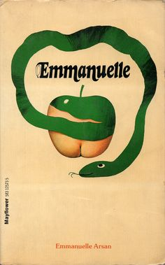 Emmanuelle (1976) British by Book Covers: Mars Sci-Fi, Vintage Sexy Paperbacks, via Flickr