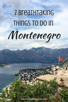 7 Breathtaking Things to Do in Montenegro (with lots of pictures!) | Mindful Gypsy