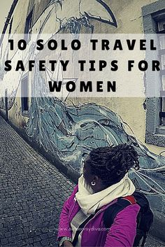 Solo travel safety tips for women.