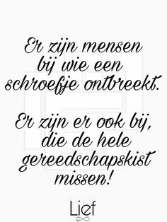 Dutch Quotes, Make You Feel, Like Me, Feel Good, Favorite Quotes, Qoutes, Poems, Inspirational Quotes, Wisdom