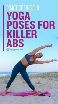 Yoga is the perfect tool to help you build core strength. These 10 yoga poses for abs will help you develop and maintain killer abs!