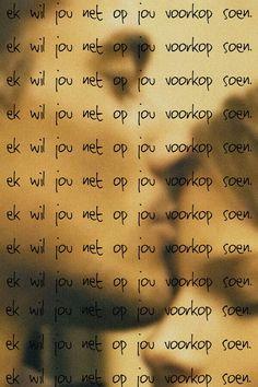 Ek wil jou net op jou voorkop soen Afrikaanse lirieke Afrikaans, Songs, My Love, South Africa, My Boo, Song Books, Afrikaans Language, Music