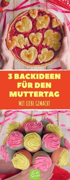 3 Backideen, mit denen jeder Mutter am 13.Mai das Herz aufgehen wird. #rezept #rezepte #mutter #muttertag #backen #kuchen #muffin #erdbeer #schoko #cupcake #deko #geschenk #schön #blume #rot #herz #liebe