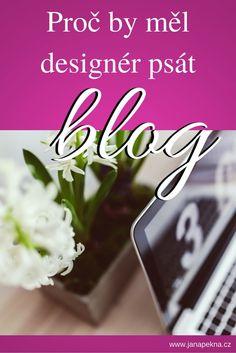 Blog jako skvělý způsob, jak zviditelnit služby interiérového designéra