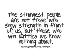 life quotes – strongest people