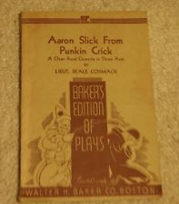 Aaron Slick from Punkin Crick: A Clean Rural Comedy in Three Acts  (1919) by Lieut. Beale Cormack (Walter Benjamin Hare)