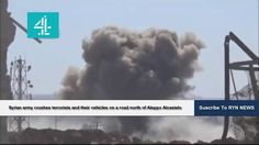 Syrian army crushes terrorists and their vehicles on a road north of Ale...