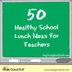 50 Healthy School Lunch Ideas for Teachers