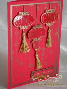 handmade card ... red and gold ... Chinese New Year ... lanterns with tassels ... luv it!! ... Stampin' Up!