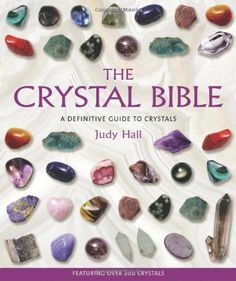 The Crystal Bible. This book goes into great detail about stones. Good one.