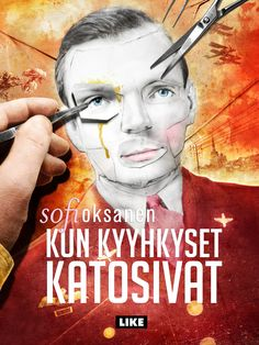 Sofi Oksanen: Kun kyyhkyset katosivat. Like, elokuu 2012.