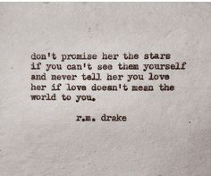 Don't make promises you don't intend to keep at all.