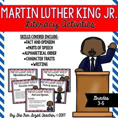Celebrate the life of Martin Luther King Jr. with this set of five literacy based activities! This pack will align nicely with your Social Studies and ELA activities during January while providing students with literacy skills practice. Included within this product - *Fact and Opinion Sorting Activity - 16 Task Cards, Sorting Mat and Recording Page*Part of Speech Sorting Activity - 18 Vocabulary Cards, Sorting Mat (Nouns vs Verbs), and Recording Page *Alphabetical Order - 18 Vocabulary Word…