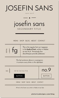 Josefin Sans — PLETÓRICA DESIGNS This sans serif type created by Santiago Orozco was inspired by the font trends: clean, balanced, geometric forms. Josefin Sans combines well with more elaborate fonts like Coquette and Playfair Display. Typography Layout, Modern Typography, Modern Fonts, Typography Letters, Typography Poster, Typography Quotes, Creative Typography, Vintage Typography, Japanese Typography