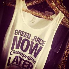 It's #Friday; we won't judge you! Shirt  by @lovesweatfitness. #weekendvibes #greenjuice #champagne #gethealthy #coldpressed #getfit #healthyliving #cleanliving #moderation #fitness #fashion #style #wordstoliveby #newyorkcity #NYC #fridaynight #sweatinstyle #shopping #wishlist