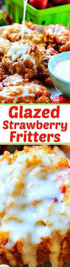 Glazed Strawberry Fritters made with fresh strawberries.