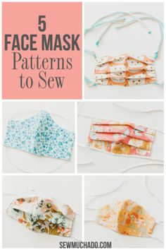 Face Mask Pattern - 5 Different Ways - Sew Much Ado Masker Face Masks For Kids, Easy Face Masks, Diy Face Mask, Sewing Patterns Free, Sewing Tutorials, Sewing Hacks, Sewing Projects, Sewing Tips, Free Sewing