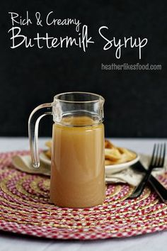 Rich and Creamy Buttermilk Syrup | heatherlikesfood.com