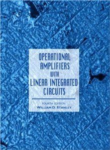 Operational Amplifiers with Linear Integrated Circuits (4th Edition) by William D. Stanley. Save 11 Off!. $141.16. Publication: June 4, 2001. Author: William D. Stanley. Edition - 4. Publisher: Prentice Hall; 4 edition (June 4, 2001)